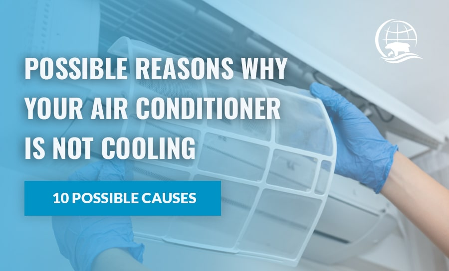 Air Conditioner Not Cooling - Possible Reasons Why Aircon Not Blowing Cold Air